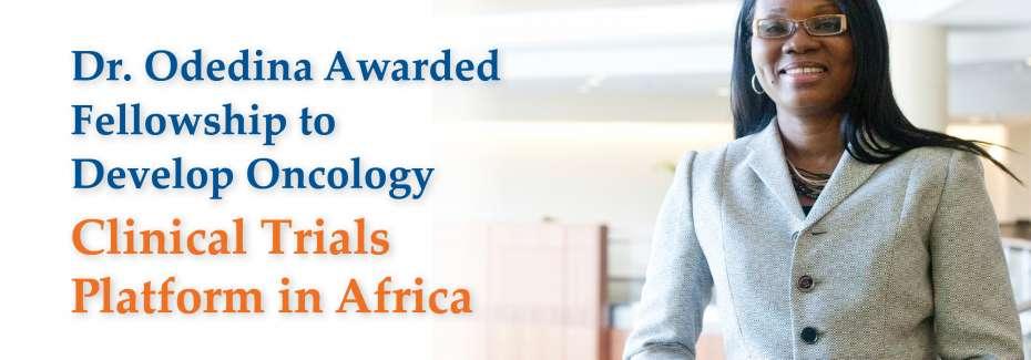 Dr. Odedina Awarded Fellowship