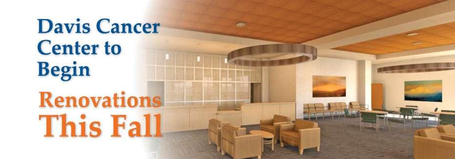 Davis Cancer Center set to begin renovations