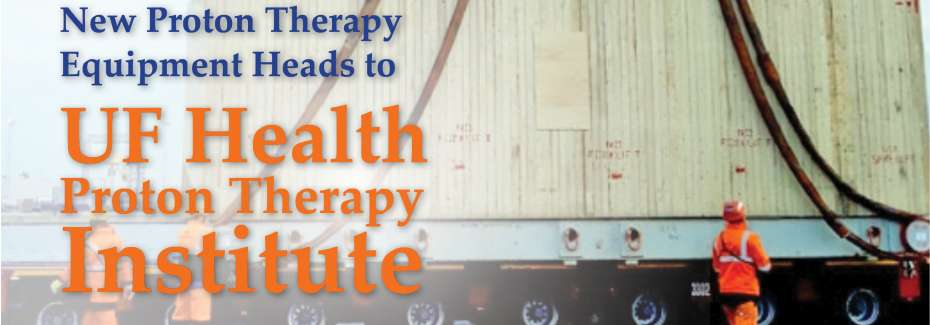 UFHPTI to receive new proton therapy equipment