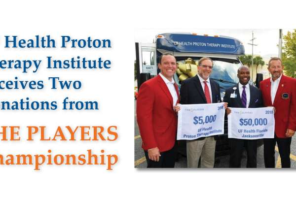 UF Health Proton Therapy Institute receives two donations from THE PLAYERS Championship