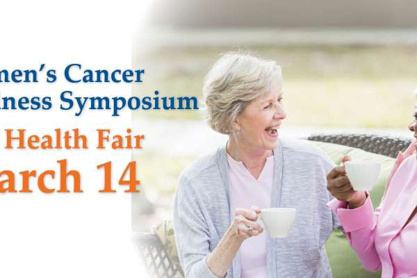 March 14 Women's Cancer Wellness Symposium