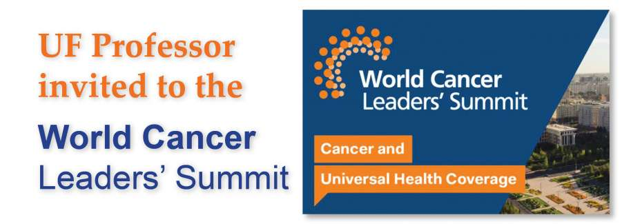 UF Professor Invited to the World Cancer Leaders' Summit